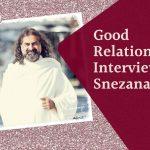 Good Relationships, interview with Snezana Dakic